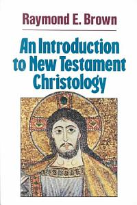 An Introduction to New Testament Christology Book