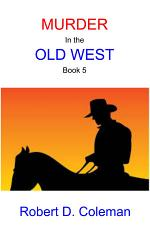 Murder in the Old West