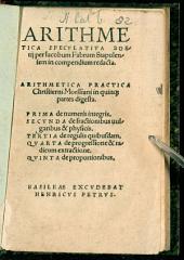 Arithmetica Specvlativa Boethij: Arithmetica Practica Chriestierni Morssiani in quinq[ue] partes digesta