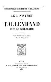 Correspondance diplomatique de Talleyrand: Le ministère de Talleyrand sous le directoire, Volume 1; Volume 4