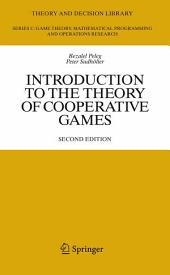Introduction to the Theory of Cooperative Games: Edition 2