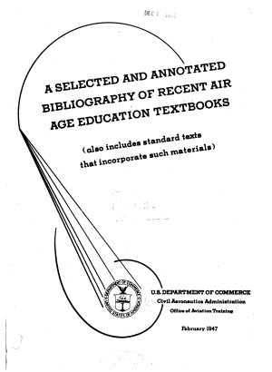 A Selected and Annotated Bibliography of Recent Air Age Education Textbooks  also Includes Standard Texts that Incorporate Such Materials   PDF