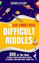 Difficult Riddles for Smart Kids PDF