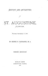 History and Antiquities of St. Augustine, Florida