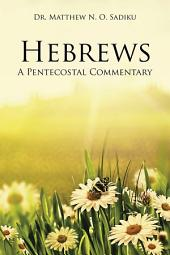 Hebrews: A Pentecostal Commentary