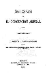 Obras completas de Concepción Arenal: La beneficencia, la filantropía y la caridad. 1894