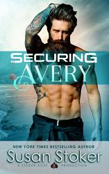 Securing Avery A Navy Seal Military Romantic Suspense Book PDF