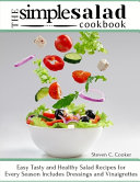 The Simple Salad Cookbook