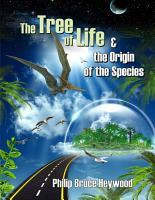 The Tree of Life   the Origin of the Species PDF