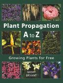 Plant Propagation A to Z PDF