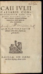 Caii Iulii Caesaris Commentariorum libri VIII