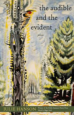 The Audible and the Evident PDF