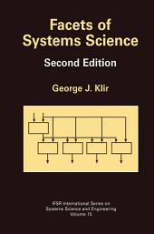 Facets of Systems Science: Edition 2