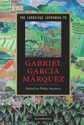 The Cambridge Companion to Gabriel Garc  a M  rquez PDF