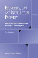 Economics, Law and Intellectual Property