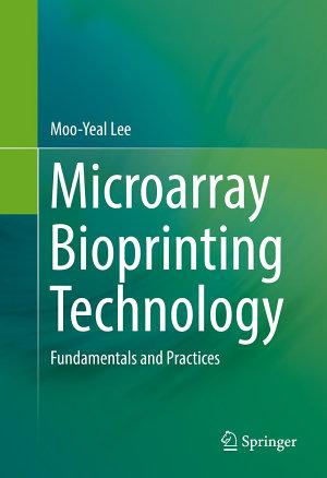 Microarray Bioprinting Technology