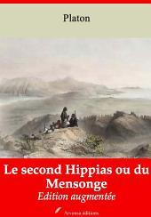Le second Hippias ou du Mensonge: Nouvelle édition augmentée