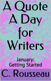 A Quote A Day For Writers: January - Getting Started