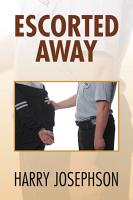 Escorted Away PDF