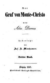 Der Graf von Monte-Christo ... Uebersetzt von Jos. A. Moshamer: Band 3
