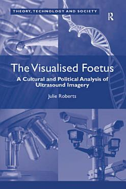 The Visualised Foetus PDF