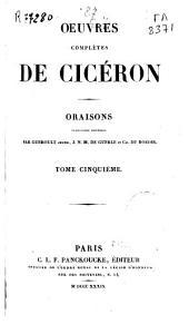 Oeuvres complètes de Cicéron: Oraisons, Volume5