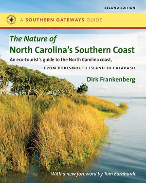 The Nature of North Carolina s Southern Coast PDF