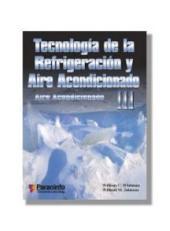 Tecnología de la refrigeración y aire acondicionado: Volumen 3