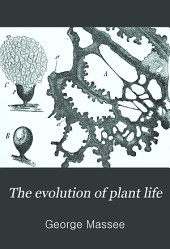 The Evolution of Plant Life: Lower Forms