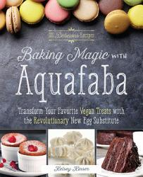 Baking Magic With Aquafaba Book PDF
