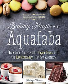Baking Magic With Aquafaba