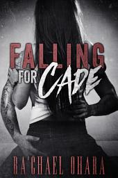Falling For Cade