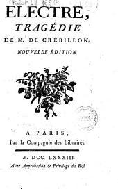 Electre, tragédie de M. De Crébillon