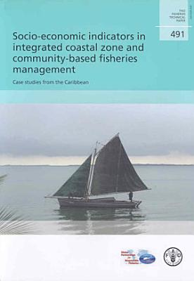 Socio-economic Indicators in Integrated Coastal Zone and Community-based Fisheries Management