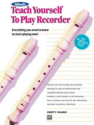 Alfred s Teach Yourself to Play Recorder PDF