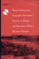 Remote Sensing and Geographic Information Systems for Design and Operation of Water Resources Systems PDF