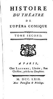 Histoire du théatre de l'opéra comique..