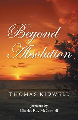 Beyond Absolution
