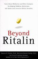 Beyond Ritalin