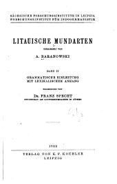 Litauische mundarten gesammelt von A. Baranowski ...: bd. Grammatische einleitung mit lexikalischem anhang bearb. dr. Franz Specht