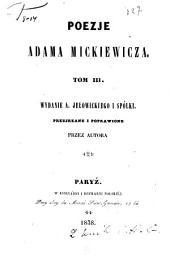 Poezje Adama Mickiewicza: Tom 3