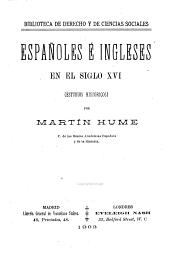 Españoles é Ingleses en el siglo XVI: (estudios históricos)