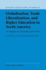 Globalisation, Trade Liberalisation, and Higher Education in North America