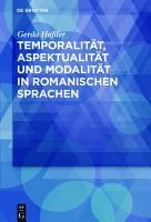 Temporalit  t  Aspektualit  t und Modalit  t in romanischen Sprachen PDF
