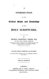 An Introduction to the Critical Study and Knowledge of the Holy Scriptures ...