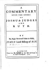 A Commentary upon the Books of Joshua, Judges and Ruth
