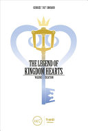 Download The Legend of Kingdom Hearts  Volume 1  Creation Book