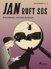 Jan ruft SOS: Band 13