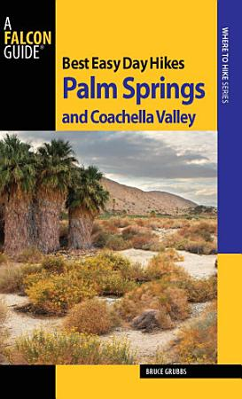 Best Easy Day Hikes Palm Springs and Coachella Valley PDF