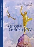Manitoba Law Journal  Underneath the Golden Boy 2015 Volume 38 2  PDF